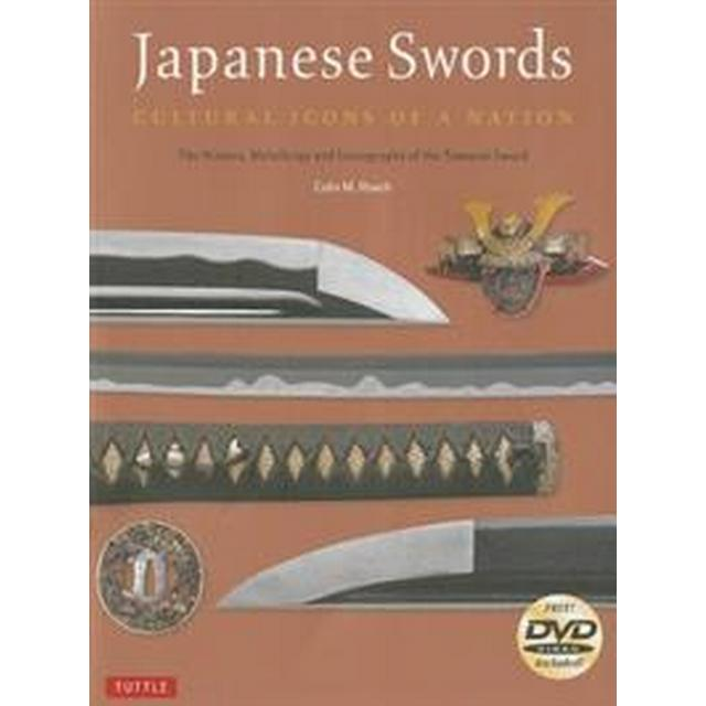 Japanese Swords: Cultural Icons of a Nation: The History, Metallurgy and Iconography of the Samurai Sword [With DVD] (Häftad, 2014)